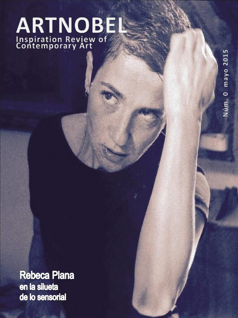Rebeca Plana en la portada del núm. 0 de ARTNOBEL Inspiration Review of Contemporary Art